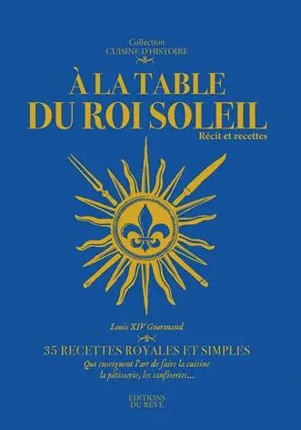 A-la-table-du-Roi-Soleil